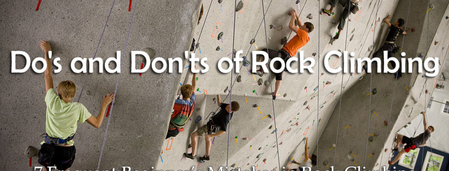 Do's and Don'ts of Rock Climbing