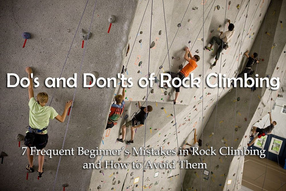 Dos and Donts of Rock Climbing