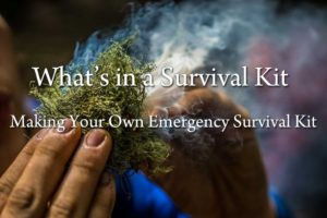 What is in a Survival Kit – Making Your Own Emergency Survival Kit