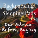 Backpacking Sleeping Pads: our Advice Before Buying