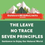 The leave no trace principles