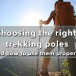 Choosing the right trekking poles