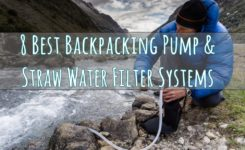 8 Best Backpacking Pump and Straw Water Filter Systems (Review)