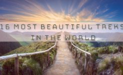 The 16 most beautiful treks in the world you have not yet thought of