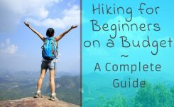 Hiking for Beginners on a Budget [Ultimate Guide – Gear List Included]