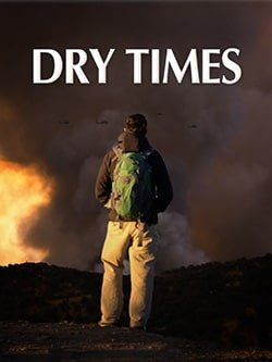 Outright Pictures announces the release of Dry Times