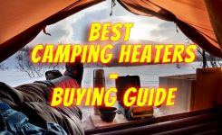 Best Camping Heaters – Buyer's Guide and Reviews