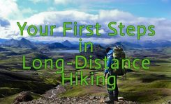 Your First Steps in Long-Distance Hiking – Ultimate Guide for Beginners
