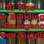 10 Tips for Building Your Emergency Food Supply